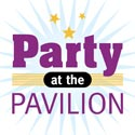 Party at the Pavilion